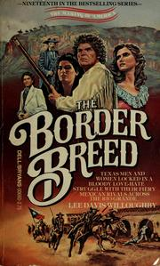 Cover of: The border breed | Lee Davis Willoughby