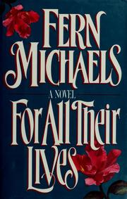Cover of: For all their lives by Fern Michaels.