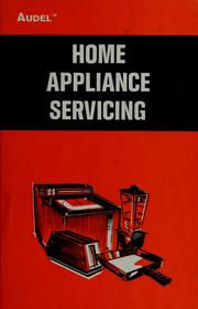 Audels home appliance service guide by Edwin P. Anderson