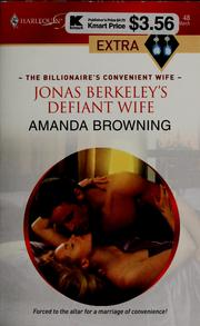 Cover of: Jonas Berkeley's defiant wife by Amanda Browning