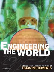Engineering The World by Caleb Pirtle III