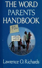 Cover of: The Word parents handbook | Richards, Larry