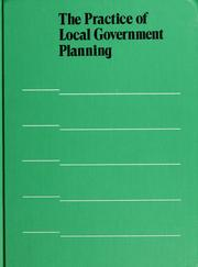Cover of: The Practice of local government planning by editors, Frank S. So ... [et al.].