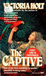 Cover of: The captive | Victoria Holt