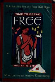 Time to break free by Judith R. Smith