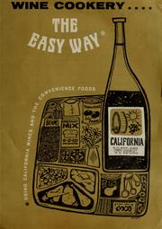 Cover of: Wine cookery the easy way | Wine Institute (San Francisco, Calif.)