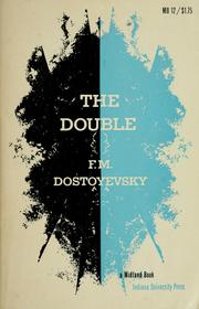Двойник / Dvoĭnik (The double) by Fyodor Mikhailovich Dostoyevsky