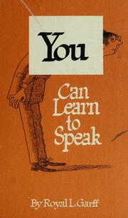 Cover of: You can learn to speak! | Royal Lovell Garff