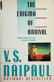 Cover of: The enigma of arrival | V. S. Naipaul