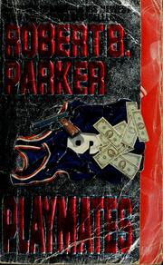 Cover of: Playmates | Robert B. Parker