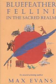 Cover of: Bluefeather Fellini in the sacred realm