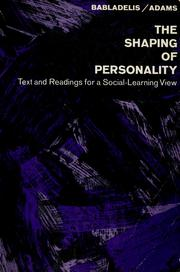 Cover of: The shaping of personality | Georgia Babladelis