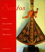 Cover of: Santos: Enduring Images of Northern New Mexican Village Churches