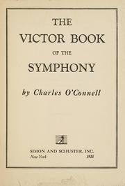 Cover of: The Victor book of the symphony | Charles O'Connell