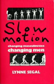 Slow motion by Lynne Segal