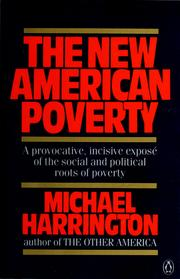 Cover of: The new American poverty | Harrington, Michael