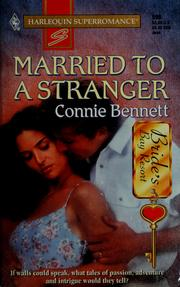 Cover of: Married to a Stranger by Connie Bennett