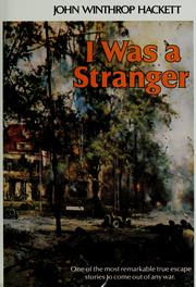 Cover of: I was a stranger | Sir John Winthrop Hackett