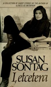 Cover of: I, etcetera | Susan Sontag