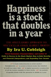 Cover of: Happiness is a stock that doubles in a year by Ira U. Cobleigh
