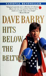 Cover of: Dave Barry hits below the Beltway | Dave Barry