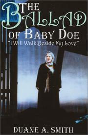 Cover of: The Ballad of Baby Doe: I Shall Walk Beside My Love