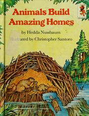 Cover of animals build amazing homes by hedda nussbaum