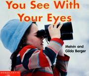 Cover of: You see with your eyes | Melvin Berger