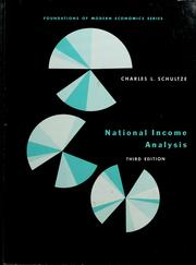 Cover of: National income analysis | Charles L. Schultze