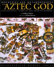 Cover of: Mockeries and metamorphoses of an Aztec god