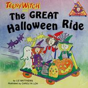 Cover of: Teeny Witch and the great Halloween ride by Liz Matthews
