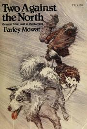 Cover of: Two against the North by Farley Mowat