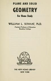 Plane and solid geometry for home study by Schaaf, William Leonard