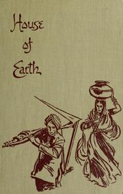 Cover of: House of earth by Dorothy Clarke Wilson