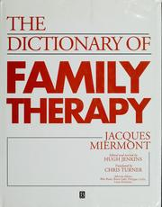 Cover of: A dictionary of family therapy | Jacques Miermont