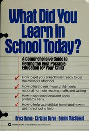 Cover of: What did you learn in school today? | Bruce Baron