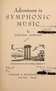 Cover of: Adventures in symphonic music | Edward Downes