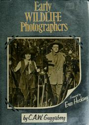 Cover of: Early wildlife photographers | C. A. W. Guggisberg