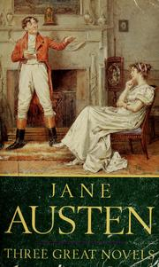 Cover of: Sense and Sensibility, Pride and Prejudice, Emma. by Jane Austen