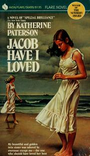 an analysis of the book jacob have i loved by katherine paterson Read jacob have i loved by katherine paterson by katherine paterson by katherine paterson for free with a 30 day free trial read ebook on the web, ipad, iphone and android.