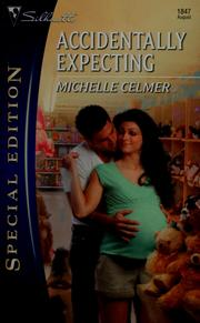 Cover of: Accidentally Expecting (Silhouette Special Edition) by Michelle Celmer