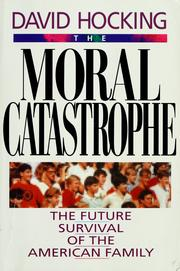 Cover of: The moral catastrophe | David L. Hocking