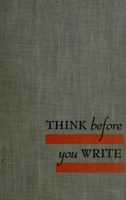 Cover of: Think before you write | William Gordon Leary
