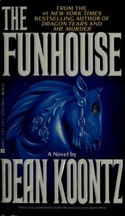 Cover of: The funhouse | by Dean Koontz