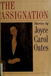 Cover of: The assignation | Joyce Carol Oates