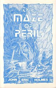 Cover of: The maze of peril | John Eric Holmes