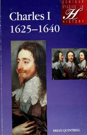 Cover of: Charles I, 1625-1640 | Brian Quintrell