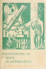 Cover of: Foundations of science and mathematics | Mortimer J. Adler