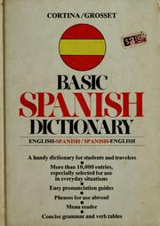 Cover of: Cortina/Grosset basic Spanish dictionary | Luis M. Laita