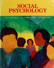 Cover of: Social psychology | H. Andrew Michener